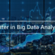 Big data analytics