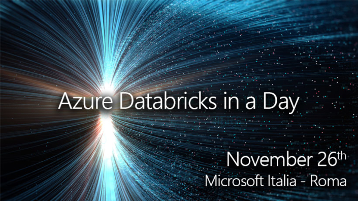 Azure Databricks in a day - A day to discover Azure Databricks, touching with hands its versatility through laboratories guided and supported by experts.